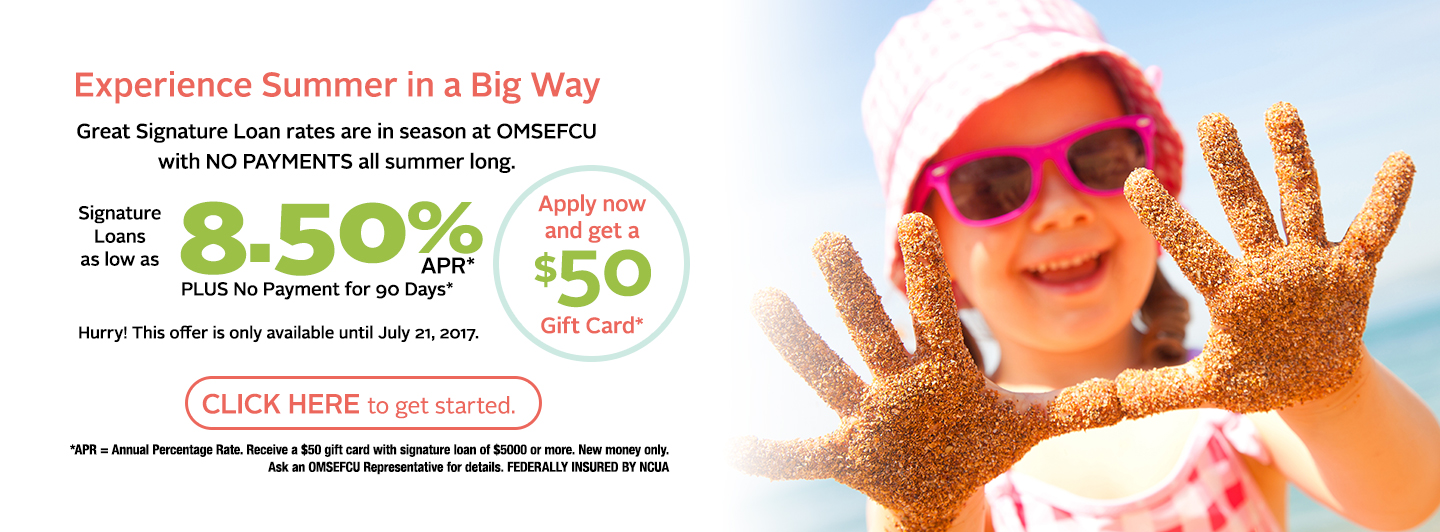 OMSEFCU summer loan promotion