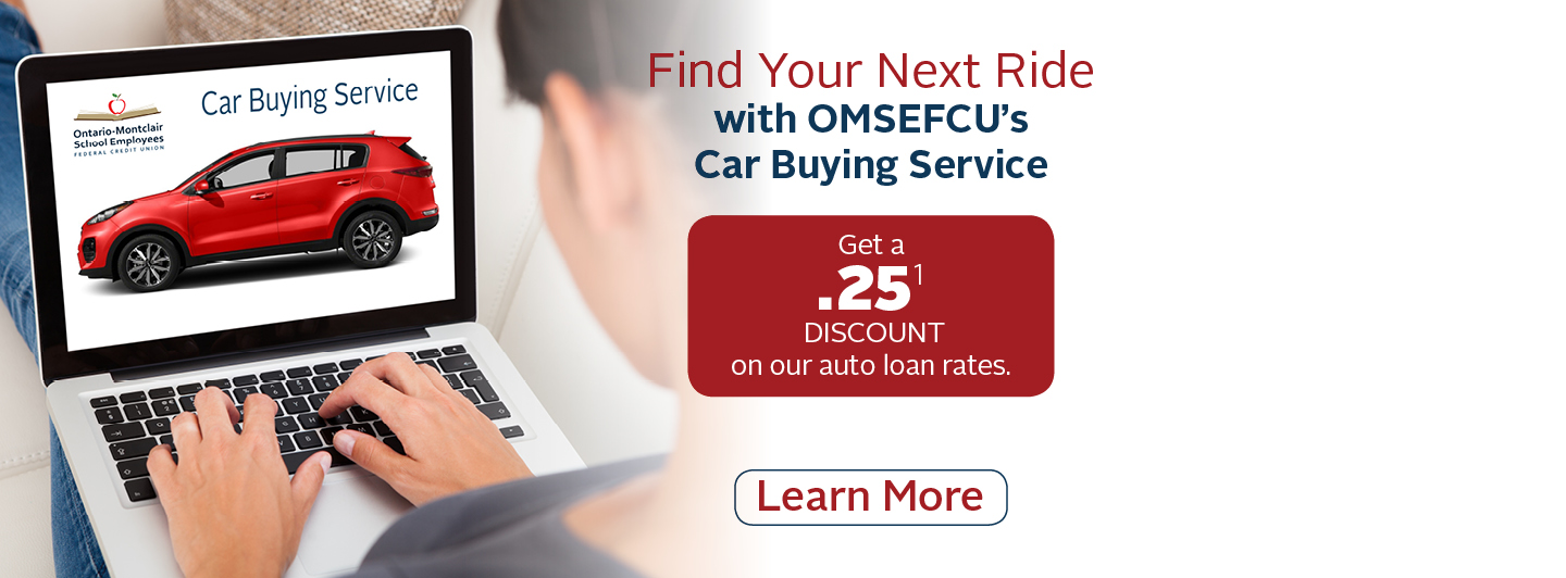 Find Your Next Ride with OMSEFCU's Car Buying Service | Get a .25 discount on our auto loan rates.  Click for more info