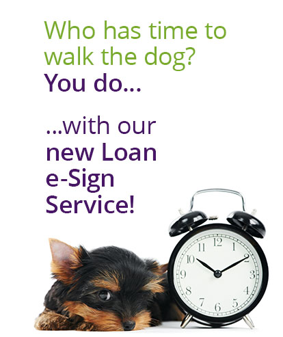 Sign Up for our New Loan e-Sign Service